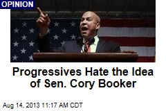 Progressives Hate the Idea of Sen. Cory Booker
