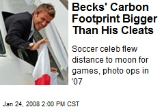 Becks' Carbon Footprint Bigger Than His Cleats