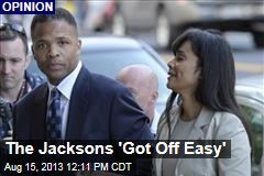 The Jacksons 'Got Off Easy'