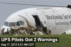 UPS Pilots Got 2 Warnings