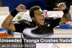 Unseeded Tsonga Crushes Nadal