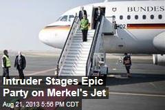 Intruder Stages Epic Party on Merkel's Jet