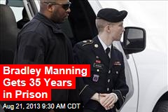 Bradley Manning Gets 35 Years in Prison