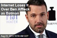 Internet Loses It Over Ben Affleck as Batman