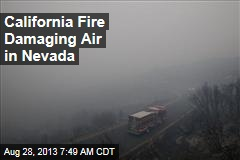 California Fire Damaging Air in Nevada