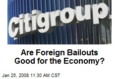 Are Foreign Bailouts Good for the Economy?