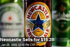 Newcastle Sells for $15.2B