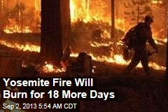 Yosemite Fire Now 4th-Biggest in Calif. History