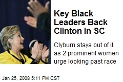 Key Black Leaders Back Clinton in SC