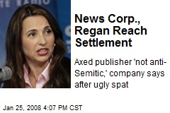News Corp., Regan Reach Settlement