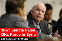 10-7: Senate Panel OKs Force in Syria