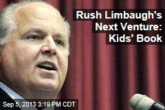 Rush Limbaugh's Next Venture: Kids' Book