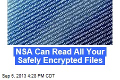 NSA Can Read All Your Safely Encrypted Files