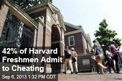 42% of Harvard Freshmen Admit to Cheating