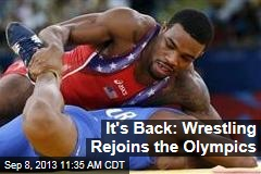 It's Back: Wrestling Rejoins the Olympics