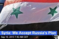 Syria: We Accept Russia's Plan