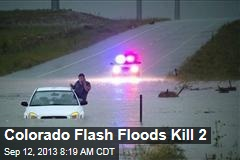 Flash Floods Kill 1 in Colorado