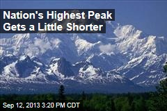 Nation's Highest Peak Gets a Little Shorter