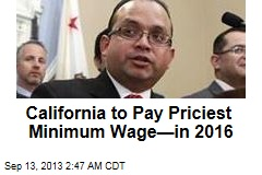 Calif. Poised for Country's Top Minimum Wage