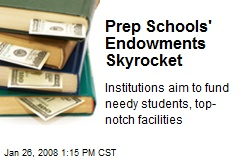 Prep Schools' Endowments Skyrocket