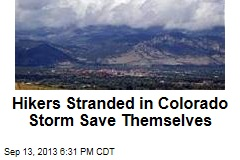 Hikers Stranded in Colorado Storm Walk to Safety