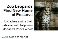 Zoo Leopards Find New Home at Preserve
