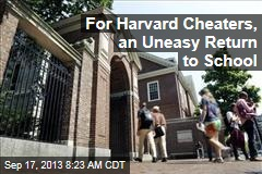 For Harvard Cheaters, an Uneasy Return to School