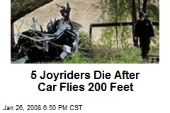 5 Joyriders Die After Car Flies 200 Feet
