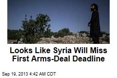Will Syria Miss First Arms Deal Deadline?