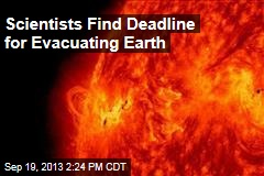 Scientists Find Deadline for Evacuating Earth