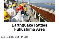 Earthquake Rattles Fukushima Area