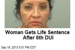 Woman Gets Life Sentence After 6th DUI