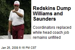 Redskins Dump Williams and Saunders