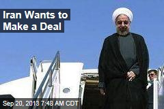 Iran Wants to Make a Deal