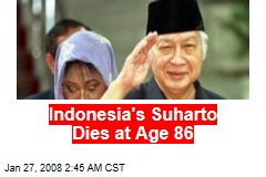 Indonesia's Suharto Dies at Age 86