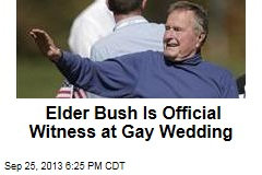 Elder Bush Is Official Witness at Gay Wedding