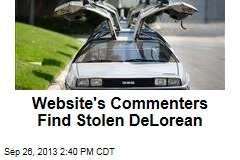 Website's Commenters Find Stolen DeLorean