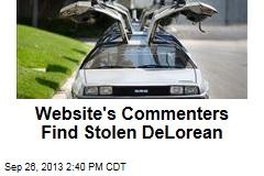 Website's Commenters Find Stolen DeLorean