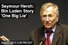 Seymour Hersh: Bin Laden Story 'One Big Lie'