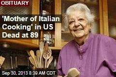 'Mother of Italian Cooking' in US Dead at 89