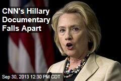 CNN's Hillary Documentary Falls Apart