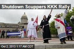 Shutdown Scuppers KKK Rally