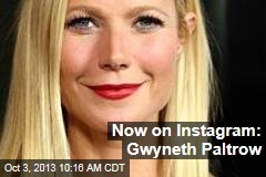 Now on Instagram: Gwyneth Paltrow
