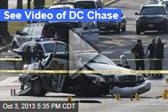 See Video of DC Chase