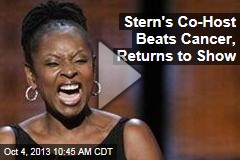 Stern's Co-Host Beats Cancer, Returns to Show
