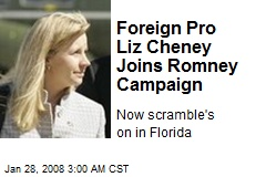 Foreign Pro Liz Cheney Joins Romney Campaign