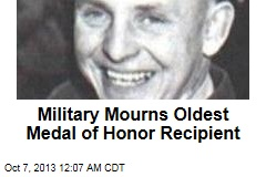Military Mourns Oldest Medal of Honor Recipient