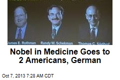 Nobel in Medicine Goes to 2 Americans, German
