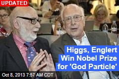 Higgs, Englert Win Nobel Prize for 'God Particle'