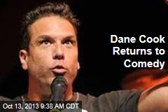 Dane Cook Returns to Comedy